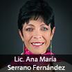 Lic. Ana María Serrano Fernández