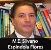 M.E. Silvano Espíndola Flores