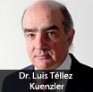 Dr. Luis Téllez Kuenzler