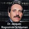Dr. Jacques Rogozinski Schtuman