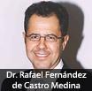 Dr. Rafael Fernández de Castro Medina